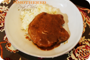 Smothered Pork Chops & Gravy
